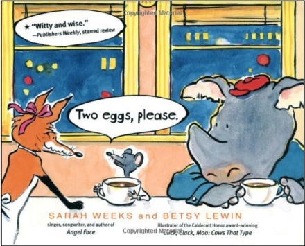 teo eggs please by sarah weeks and betsy lewin