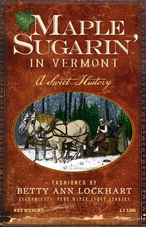 maple-sugaring-in-vermont-by-betty-ann-lockhart