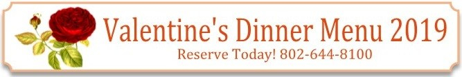 Valentine's Day Dinner - 158 Main Restaurant - vermont